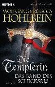 Cover-Bild zu Hohlbein, Wolfgang: Die Templerin - Das Band des Schicksals