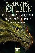Cover-Bild zu Hohlbein, Wolfgang: Die Töchter des Drachen/Der Thron der Libelle