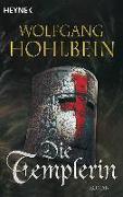 Cover-Bild zu Hohlbein, Wolfgang: Die Templerin