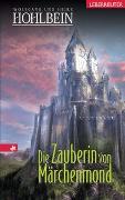 Cover-Bild zu Hohlbein, Wolfgang: Die Zauberin von Märchenmond