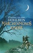 Cover-Bild zu Hohlbein, Wolfgang: Märchenmonds Kinder