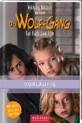 Cover-Bild zu Hohlbein, Wolfgang: Die Wolf-Gäng - Das Buch zum Film