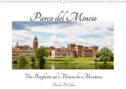 Cover-Bild zu Di Chito, Ursula: Parco del Mincio - Von Borghetto sul Mincio bis Mantova (Wandkalender 2021 DIN A3 quer)