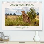 Cover-Bild zu Di Chito, Ursula: Afrikas wilde Katzen (Premium, hochwertiger DIN A2 Wandkalender 2021, Kunstdruck in Hochglanz)