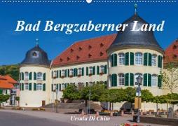 Cover-Bild zu Di Chito, Ursula: Bad Bergzaberner Land (Wandkalender 2021 DIN A2 quer)
