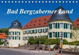 Cover-Bild zu Di Chito, Ursula: Bad Bergzaberner Land (Tischkalender 2021 DIN A5 quer)