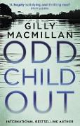 Cover-Bild zu Macmillan, Gilly: Odd Child Out (eBook)