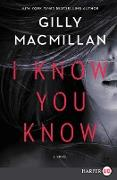 Cover-Bild zu Macmillan, Gilly: I Know You Know