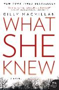 Cover-Bild zu Macmillan, Gilly: What She Knew