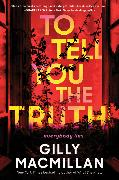 Cover-Bild zu Macmillan, Gilly: To Tell You the Truth