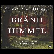 Cover-Bild zu Macmillan, Gilly: Bränd himmel (Audio Download)