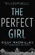 Cover-Bild zu Macmillan, Gilly: The Perfect Girl (eBook)