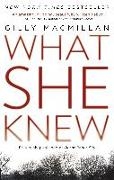 Cover-Bild zu Macmillan, Gilly: What She Knew (eBook)