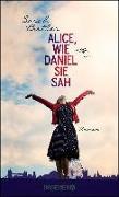Cover-Bild zu Alice, wie Daniel sie sah (eBook) von Butler, Sarah