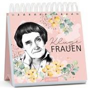 Cover-Bild zu Kluge Frauen. Inspirierende Zitate von Astrid Lindgren und anderen außergewöhnlichen Frauen