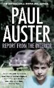 Cover-Bild zu Auster, Paul: Report from the Interior