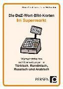 Cover-Bild zu Die DaZ-Wort-Bild-Karten: Im Supermarkt von Kirschbaum, Klara