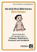 Cover-Bild zu Die DaZ-Wort-Bild-Karten: Mein Körper von Kirschbaum, Klara
