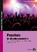 Cover-Bild zu Popstars im Musikunterricht 2 von Jaglarz, Barbara