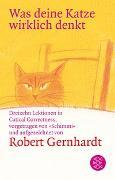 Cover-Bild zu Gernhardt, Robert: Was deine Katze wirklich denkt
