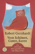Cover-Bild zu Gernhardt, Robert: Vom Schönen, Guten, Baren