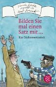 Cover-Bild zu Zehrer, Klaus Cäsar (Hrsg.): Bilden Sie mal einen Satz mit
