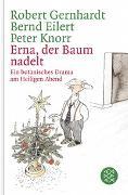 Cover-Bild zu Gernhardt, Robert: Erna, der Baum nadelt!