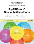 Cover-Bild zu Hildebrand, Manfred: TopFitComm® Gesundheitsmethode