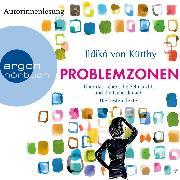 Cover-Bild zu Kürthy, Ildikó von: Problemzonen - Über das Leben, die Sehnsucht und die Liebe danach (Autorinnenlesung) (Audio Download)
