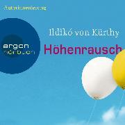 Cover-Bild zu Kürthy, Ildikó von: Höhenrausch (Audio Download)