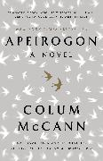 Cover-Bild zu McCann, Colum: Apeirogon: A Novel