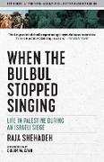 Cover-Bild zu Shehadeh, Raja: When the Bulbul Stopped Singing