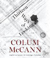 Cover-Bild zu McCann, Colum: Thirteen Ways of Looking