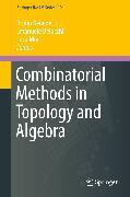 Cover-Bild zu Combinatorial Methods in Topology and Algebra (eBook) von Benedetti, Bruno (Hrsg.)