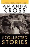 Cover-Bild zu Cross, Amanda: The Collected Stories of Amanda Cross