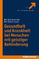 Cover-Bild zu Gesundheit und Krankheit bei Menschen mit geistiger Behinderung von Haveman, Meindert