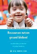 Cover-Bild zu Ressourcen nutzen - gesund bleiben! von Stöppler, Reinhilde (Hrsg.)