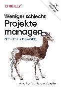 Cover-Bild zu Weniger schlecht Projekte managen (eBook) von Schüßler, Peter