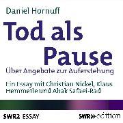 Cover-Bild zu Hornuff, Daniel: Tod als Pause (Audio Download)