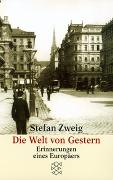 Cover-Bild zu Zweig, Stefan: Die Welt von Gestern - Gesammelte Werke in Einzelbänden