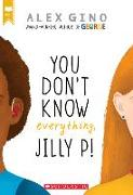 Cover-Bild zu Gino, Alex: You Don't Know Everything, Jilly P!