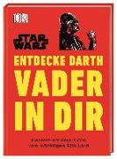 Cover-Bild zu Blauvelt, Christian: Star Wars? Entdecke Darth Vader in dir