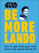 Cover-Bild zu Blauvelt, Christian: Star Wars Be More Lando