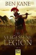 Cover-Bild zu Kane, Ben: Die vergessene Legion