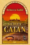 Cover-Bild zu Gablé, Rebecca: Die Siedler von Catan