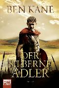 Cover-Bild zu Kane, Ben: Der silberne Adler