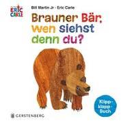 Cover-Bild zu Carle, Eric: Brauner Bär, wen siehst denn du?