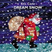 Cover-Bild zu Carle, Eric: Dream Snow