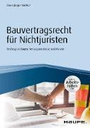 Cover-Bild zu Bauvertragsrecht für Nichtjuristen - inkl. Arbeitshilfen online (eBook) von Korbion, Claus-Jürgen