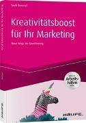 Cover-Bild zu Kreativitätsboost für Ihr Marketing inkl. Arbeitshilfen online von Remmel, Sarah